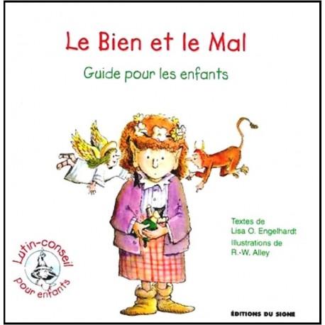 Bien et le mal, Le - Guide pour les enfants, Le