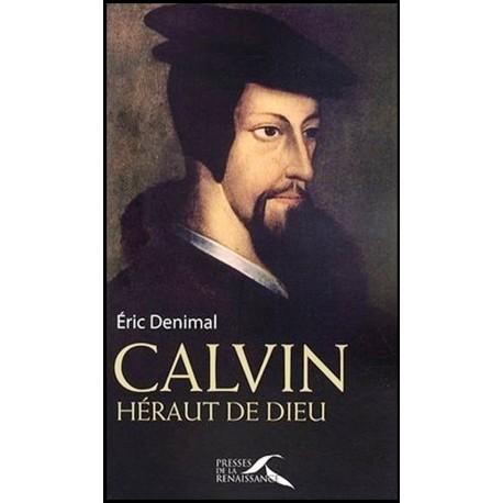 Calvin, héraut de Dieu