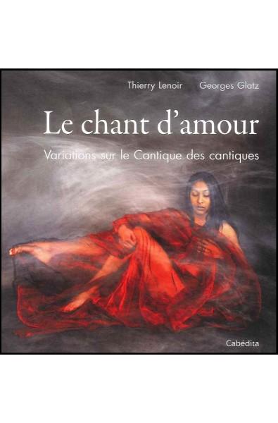 Chant d'amour, Le
