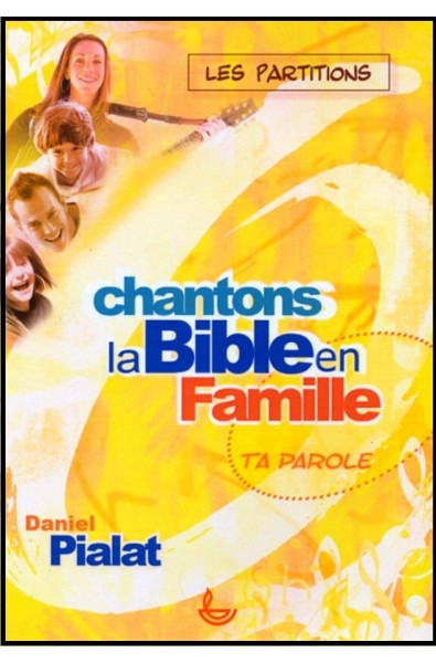 Chantons la Bible en famile - Partitions