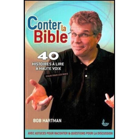 Conter la Bible - 40 histoires à lire à haute voix