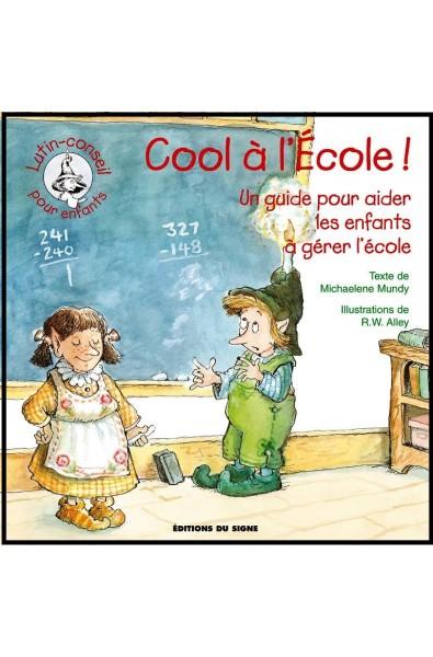 Lutin-conseil - Cool à l'Ecole
