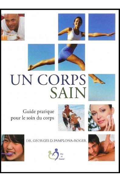 Corps sain, Un