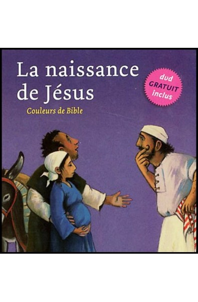 DVD + Livre - Couleurs de Bible - Naissance de Jésus, La,