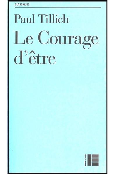 Courage d'être, Le