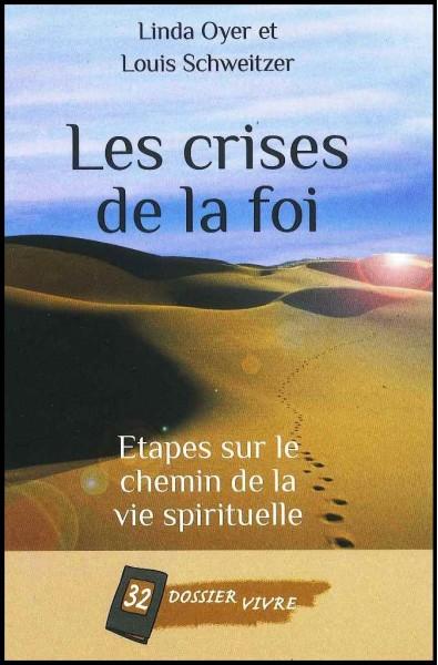 Crises de la foi, Les