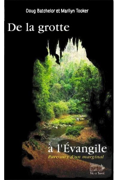 De la grotte à l'Evangile