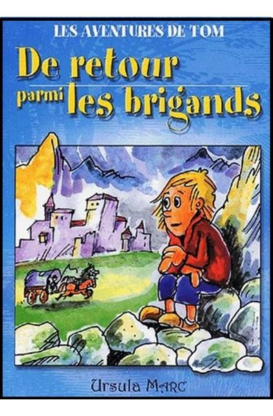 De retour parmi les brigands (Les aventures de Tom)