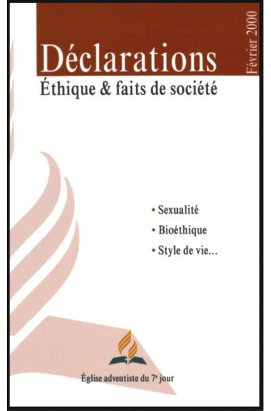 Déclarations - Éthique et faits de société