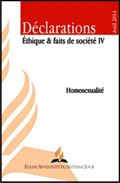 Déclarations - Ethique et faits de société (vol. 4)