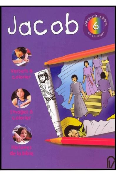 Découvrir la Bible en coloriant - Jacob