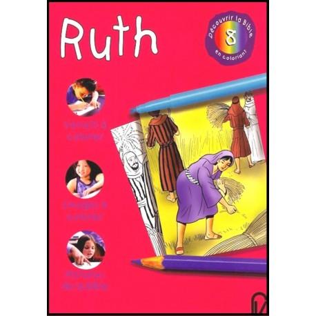Découvrir la Bible en coloriant - Ruth