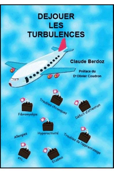 Déjouer les turbulences