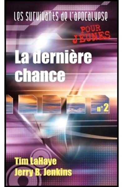 Dernière chance, La