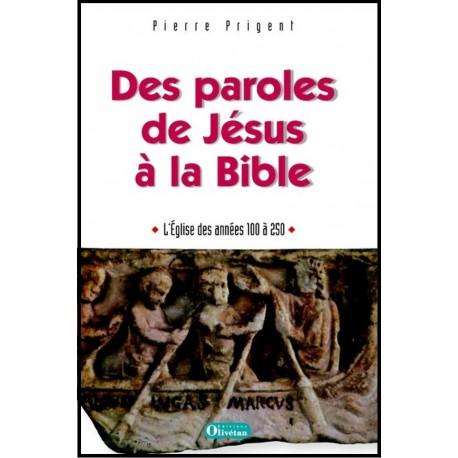 Des paroles de Jésus à la Bible