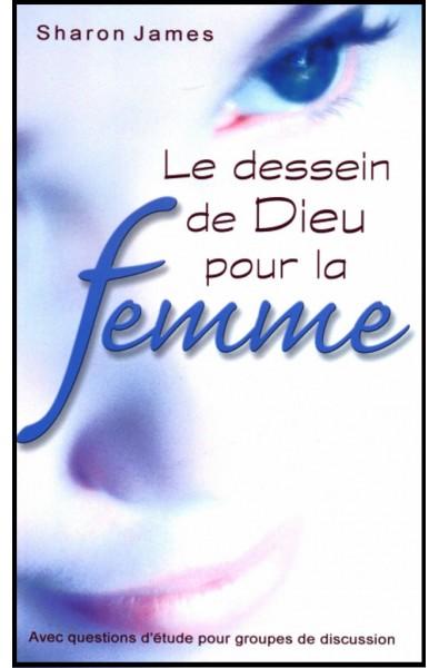 Dessein de Dieu pour la femme, Le