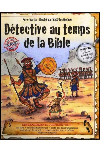 Détective au temps de la Bible