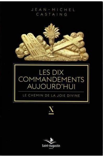 Dix commandements aujourd'hui, Les