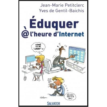 Eduquer @ l'heure d'Internet