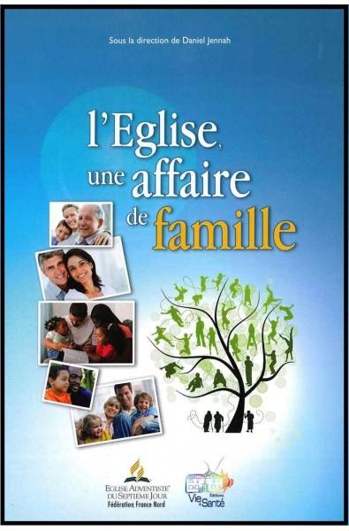 Eglise, L', Une affaire de famille