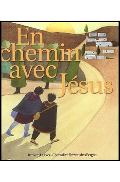 En chemin avec Jésus