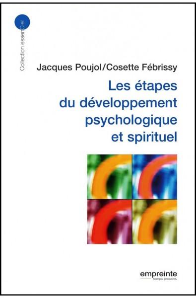 Etapes du développement psychologique et spirituel, Les