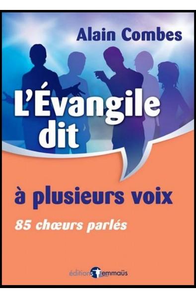 Evangile dit à plusieurs voix, L'