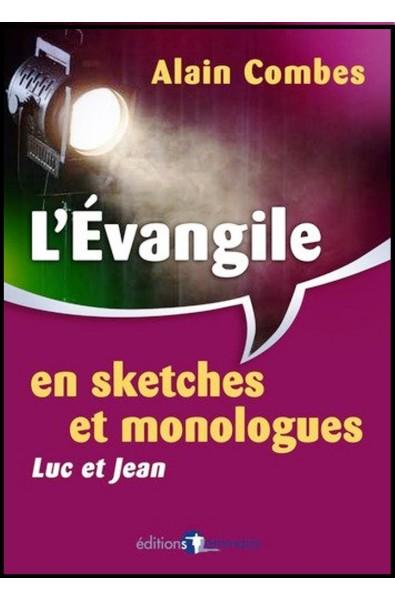 Evangile en sketches et monologues, L' - Luc et Jean