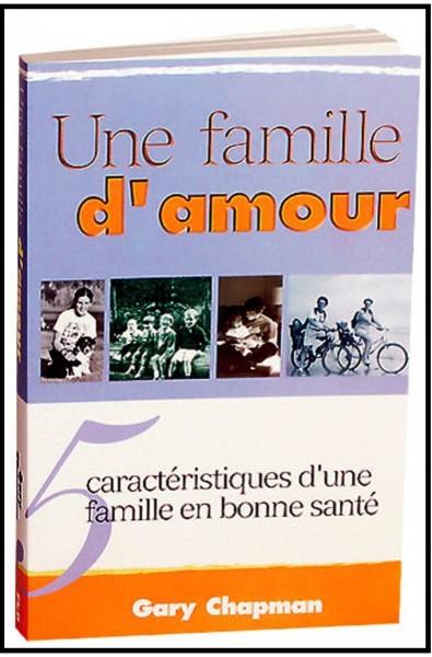 Famille d'amour, Une