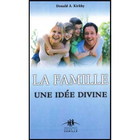 Famille une idée divine, La