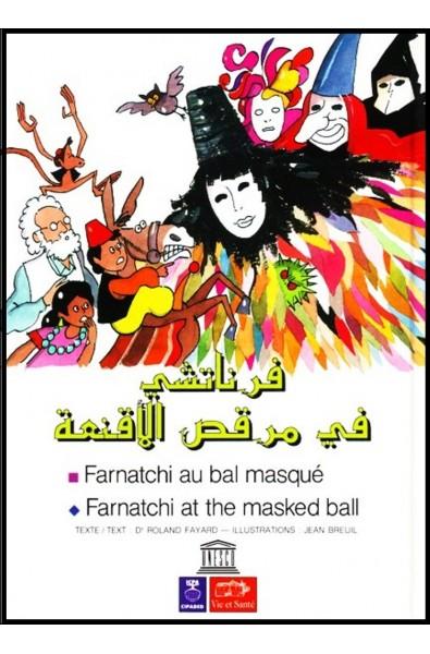Farnatchi au bal masqué