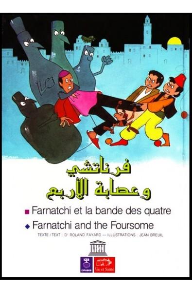 Farnatchi et la bande des quatre