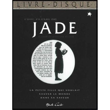 Fine fleur de Jade (Livre-disque)