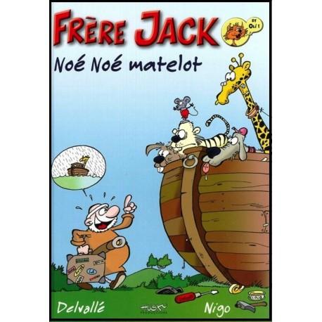 Frère Jack - Noé, Noé, matelot