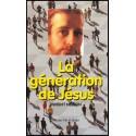 Génération de Jésus, La