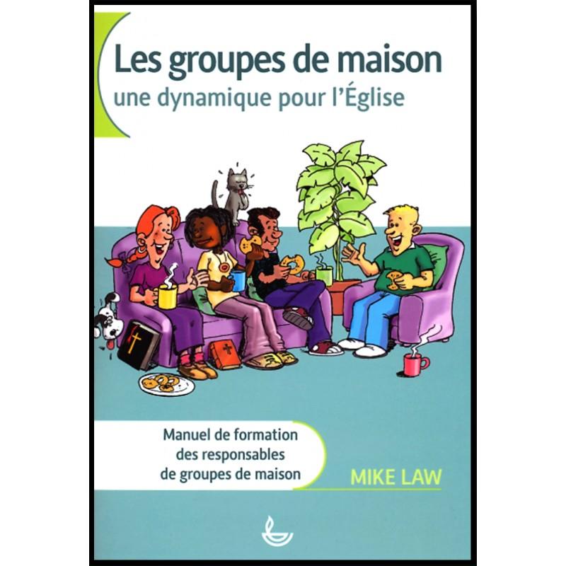 Groupes de maison une dynamique pour l 39 eglise librairie vie et sant - Quel groupe electrogene pour une maison ...