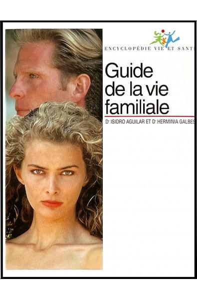 Guide de la vie familiale (4 volumes)