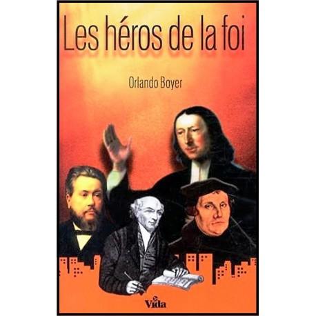 Héros de la foi, Les