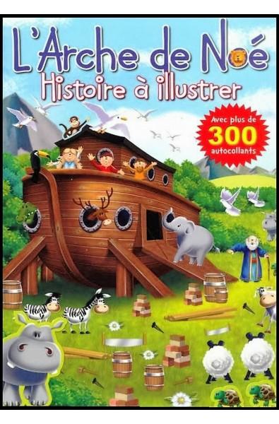 Histoire à illustrer : Arche de Noé