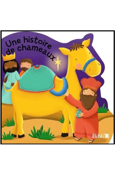 Histoire de chameaux, Une