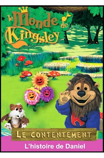 DVD - Monde de Kingsley 16 - Histoire de Daniel - Le contentement