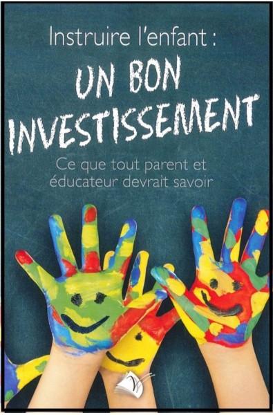 Instruire l'enfant : un bon investissement