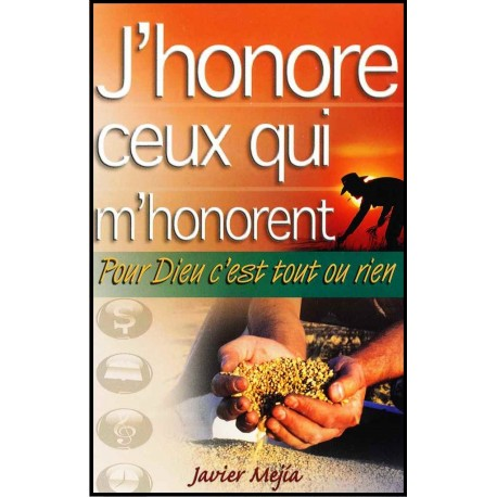 J'honore ceux qui m'honorent