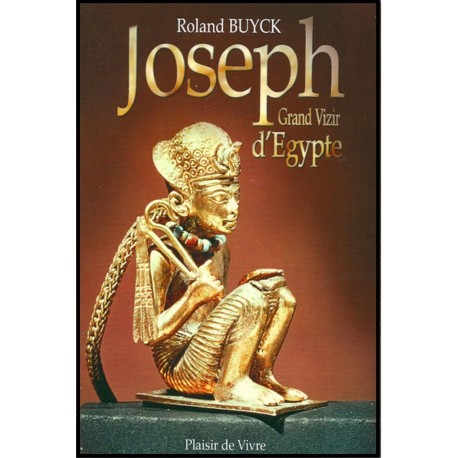 Joseph, grand vizir d'Egypte
