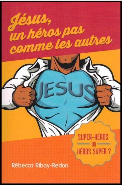 Jésus, un héros pas comme les autres