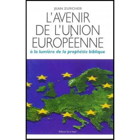 L'avenir de l'Union Europeenne