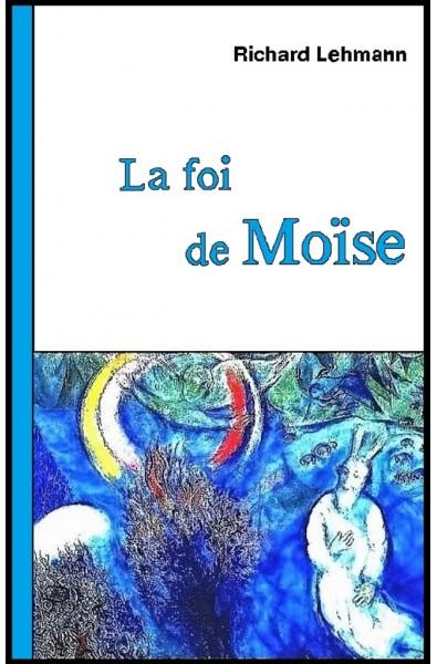 La foi de Moïse