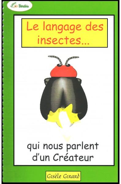 Langage des insectes, Le