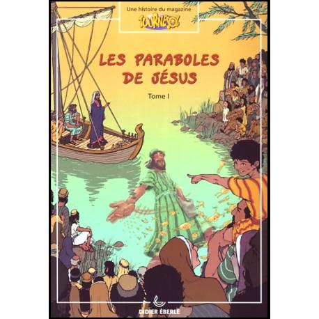 Les paraboles de Jésus Tome 1