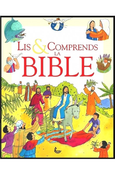 Lis & Comprends la Bible